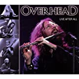 Live After All by Overhead (2009-07-14)