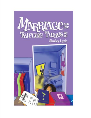 Marriage And The Trifling Things We Do pdf