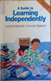 Guide to Learning Independently, Catherine Marshall, 0582871077
