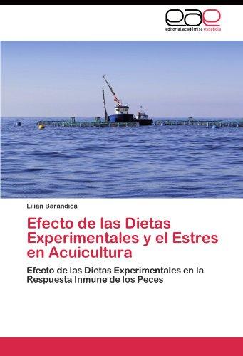 Descargar Libro Efecto De Las Dietas Experimentales Y El Estres En Acuicultura Barandica Lilian