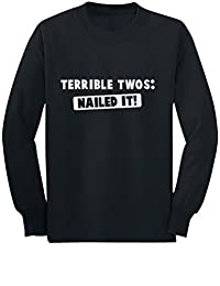 Terrible Twos Nailed It! 2nd Birthday Gift Toddler/Kids Long Sleeve T-Shirt