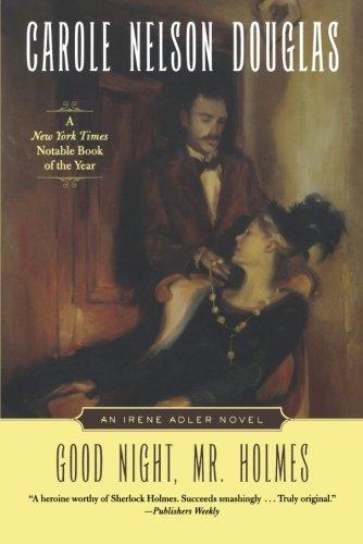 Good Night, Mr. Holmes: An Irene Adler Novel