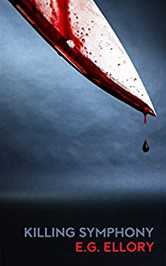 Killing Symphony: A Serial Killer Thriller