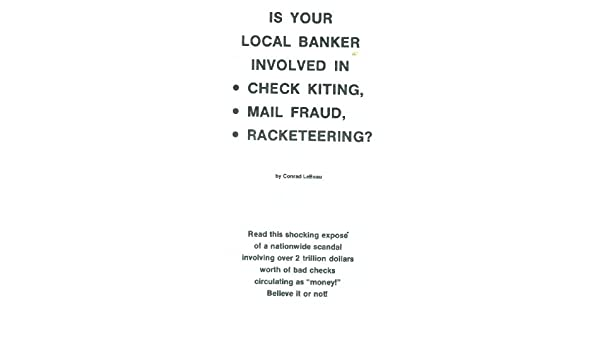 Checks By Mail >> Is Your Local Banker Involved In Check Kiting Mail Fraud