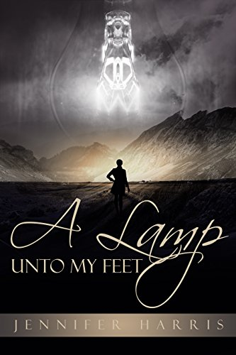 A Lamp Unto My Feet by [Harris, Jennifer P.]