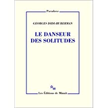 Le Danseur des solitudes (Paradoxe)