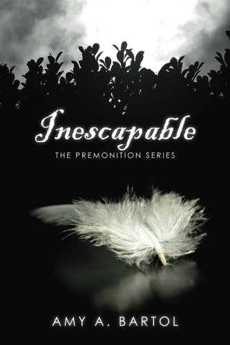 Inescapable: The Premonition Series