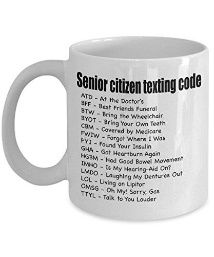 Gifts For Senior Citizens - Senior Citizen Texting Code - Gift For Senior Women And Men - White Ceramic Coffee Mug
