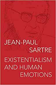 existentialism and human emotions summary