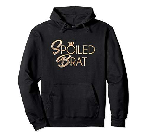 Spoiled Little Rotten Brat Funny Sarcastic Pun T-Shirt