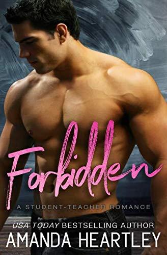 Forbidden: A Student Teacher Romance (School's Out)