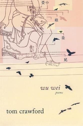 Wu Wei: Poems