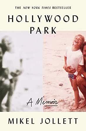 Hollywood Park A Memoir - Kindle edition by Jollett Mikel