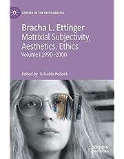 Matrixial Subjectivity, Aesthetics, Ethics, Volume 1, 1990-2000