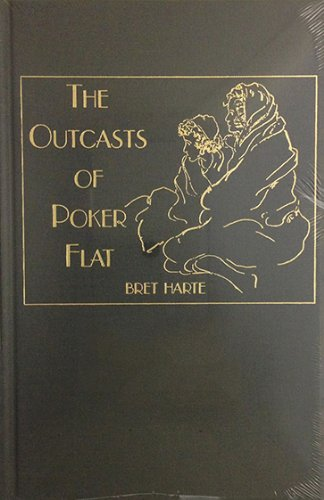 the outcasts of poker flat summary Bret harte's the outcasts of poker flats is one of his two best known stories (the other is luck of roaring camp) and while his reputation has receded over the past century, his humanism and warmth towards the unlikely inhabitants of gold-rush california are worth remembering and enjoying.