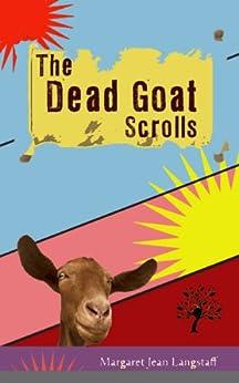 The Dead Goat Scrolls by [Langstaff, Margaret Jean]