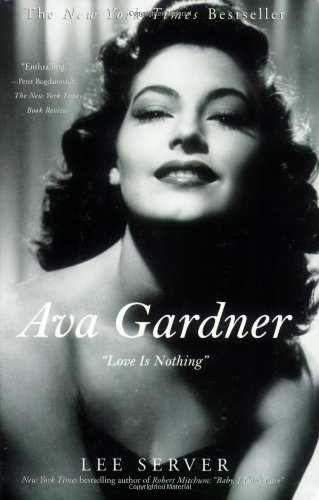 "Ava Gardner: ""Love Is Nothing"" ebook"