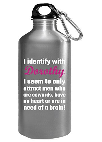 I Identify With Dorothy Wizard Of Oz Men Women - Water Bottle -