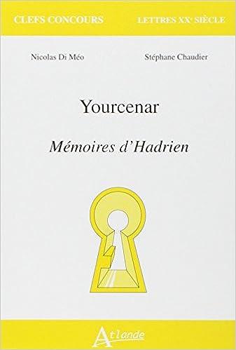 Marguerite Yourcenar, Memoires d'Hadrien