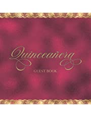 Quinceañera Guest Book Red and Gold: Elegant Quinceañera Guest Book Theme for 15 Years Birthday Party Celebration Event Sign-in Greetings, Comments, Thoughts & Wishes for over 200 Guests w/Decorative Blank Lined Pages (Keepsake Memory Gifts for Her)