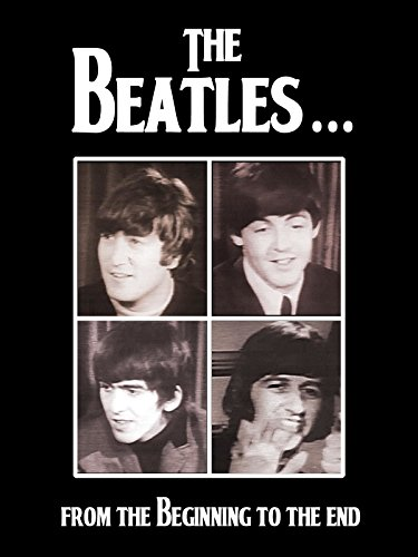 (The Beatles: From The Beginning To The End)