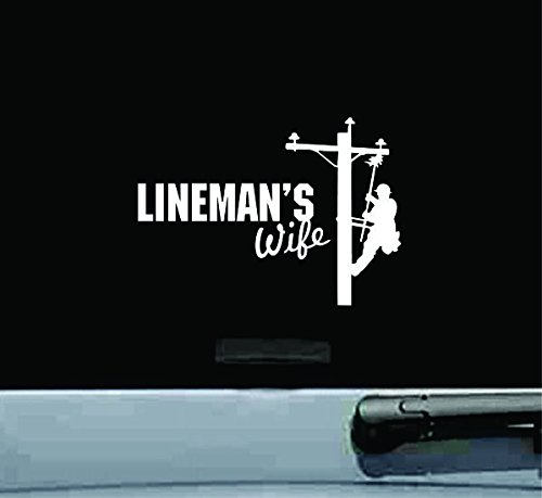 Lineman's Wife Electric Pole Electrician Vinyl Decal Sticker