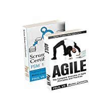 Agile Product Management: ( Box set ) Scrum Master Certification: PSM 1 Exam Preparation &  Agile: The Complete Overview of Agile Principles and Practices ... development, agile software development)