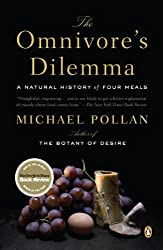 The Omnivore's Dilemma: A Natural History of Four Meals by Michael Pollan (2007-08-28)