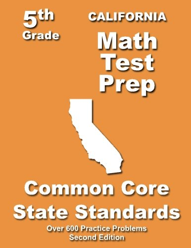 California 5th Grade Math Test Prep: Common Core Learning Standards