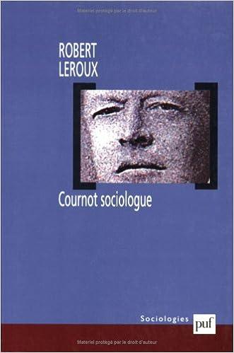 Lire en ligne Cournot sociologue pdf