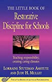 Books : The Little Book of Restorative Discipline for Schools: Teaching Responsibility; Creating Caring Climates (The Little Books of Justice and Peacebuilding Series)
