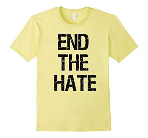 Mens End the Hate Anti Bullying Racism Violence Awareness T-Shirt Small (Bullying Awareness Color)