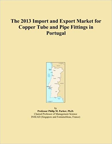 The 2013 Import and Export Market for Copper Tube and Pipe Fittings in Portugal
