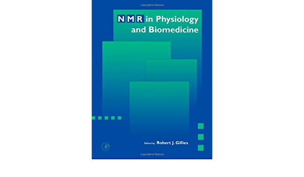 NMR in Physiology and Biomedicine