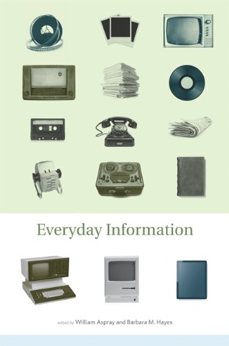 Books : Everyday Information: The Evolution of Information Seeking in America (MIT Press)