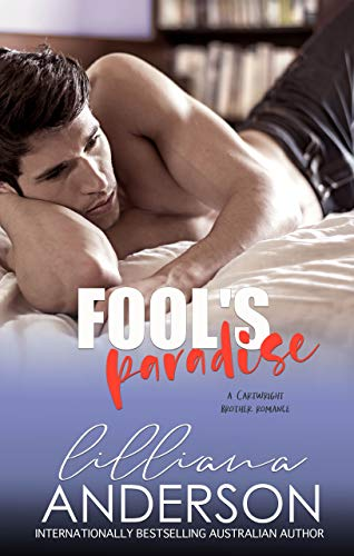 Fool's Paradise (Cartwright Brothers Book 5) by [Anderson, Lilliana]