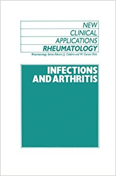 Infections and Athritis (New Clinical Applications: Rheumatology)