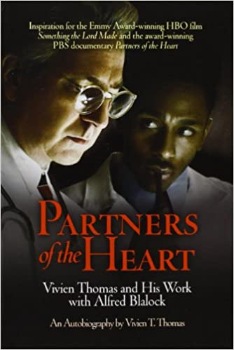 Partners Of The Heart Vivien Thomas And His Work With Alfred