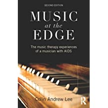 Music at the Edge: The Music Therapy Experiences of a Musician with AIDS