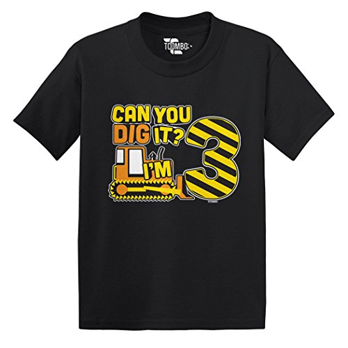 Tcombo Can You Dig It? I'm 3 Toddler/Infant T-Shirt (Black, 3T) -
