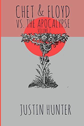Chet & Floyd vs. the Apocalypse: Volume 2