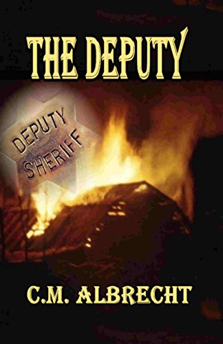 Book: The Deputy by C.M. Albrecht
