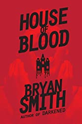 House Of Blood: The Authorized Edition