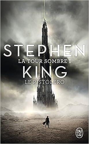 La Tour Sombre, Tome 1 : Le Pistolero - Stephen King