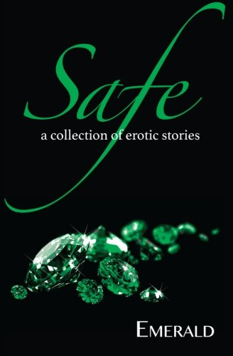 Read Online Safe: A collection of erotic stories ebook