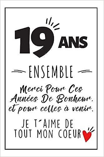 Idée Cadeau Femme 19 Ans Bon Anniversaire De Mariage: Journal Intime, Une Idée Cadeau Pour
