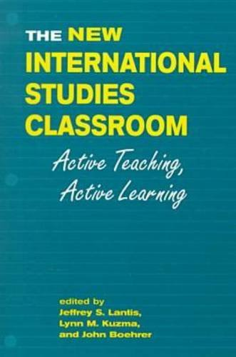 The New International Studies Classroom: Active Teaching, Active Learning