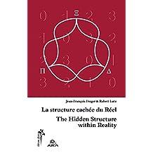 La structure cachée du réel (French Edition)