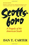 Front cover for the book Scottsboro: A Tragedy of the American South by Dan T. Carter