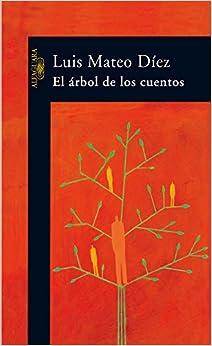 El Arbol de Los Cuentos (Spanish Edition)